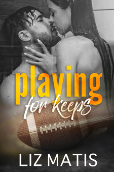 liz matis' playing for keeps
